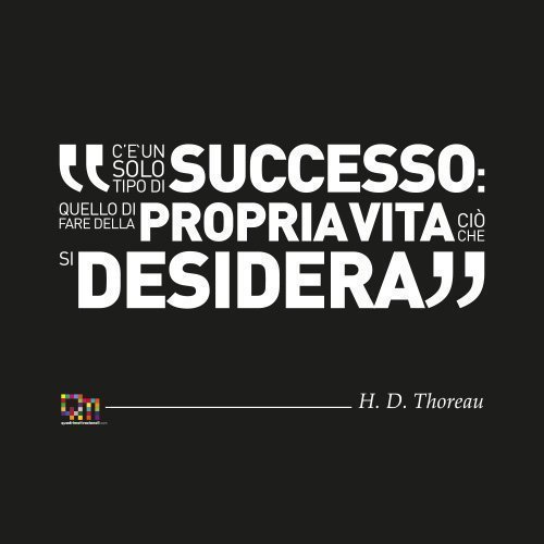 Quadri Motivazionali Thoreau
